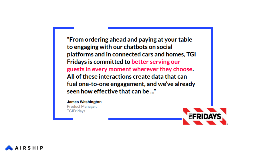 Quote from TGI Friday's Product Manager, James Washington