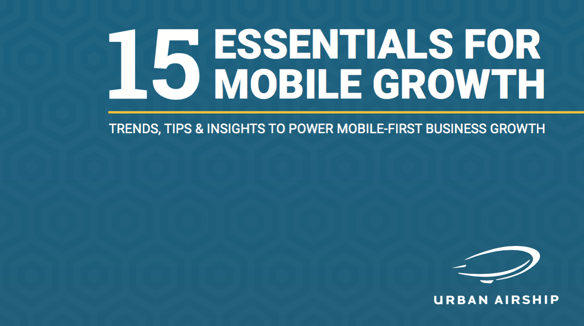 15-essentials-for-mobile-growth-urban-airship-ebook-cover