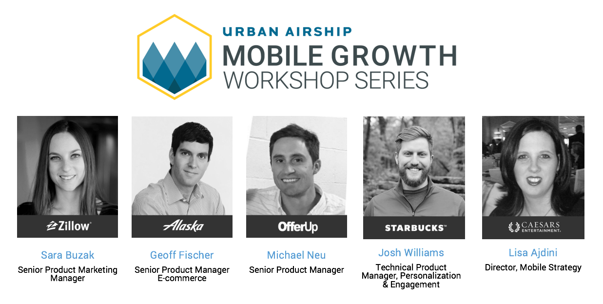 mobile-growth-workshop-panelists-seattle-zillow-alaska-airlines-offerup-starbucks-caesars-entertainment
